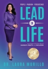 Lead in Life, People. Passion. Persistence: Succeed in the New Era of Diversity, Equity, and Inclusion Cover Image