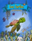 Sea Turtles Coloring Book: Beautiful Tortoise Coloring Pages With Ocean Animal Designs For Kids Cover Image