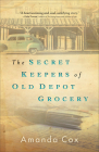 The Secret Keepers of Old Depot Grocery Cover Image