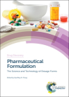 Pharmaceutical Formulation: The Science and Technology of Dosage Forms Cover Image
