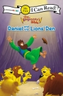 The Beginner's Bible Daniel and the Lions' Den: My First (I Can Read! / The Beginner's Bible) Cover Image