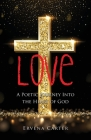 Love: A Poetic Journey Into the Heart of God Cover Image