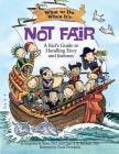 What to Do When It's Not Fair: A Kid's Guide to Handling Envy and Jealousy (What-To-Do Guides for Kids) Cover Image