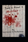 Two x Four x Murder Cover Image