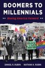 Boomers to Millennials: Moving America Forward Cover Image