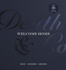 Death & Co Welcome Home: [A Cocktail Recipe Book] Cover Image
