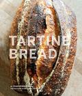 Tartine Bread (Artisan Bread Cookbook, Best Bread Recipes, Sourdough Book) Cover Image