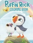 Puffin Rock Coloring Book: A Cool Coloring Book for Fans of Puffin Rock, Lot of Designs to Color, Relax and Relieve Stress. Great gift for puffin Cover Image