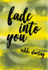 Fade Into You Cover Image
