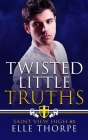 Twisted Little Truths: A Reverse Harem Bully Romance: A Reverse Harem Bully Romance Cover Image