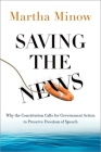 Saving the News: Why the Constitution Calls for Government Action to Preserve Freedom of Speech Cover Image