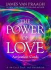 The Power of Love Activation Cards: A 44-Card Deck and Guidebook Cover Image