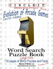 Circle It, Evolution of Arcade Games, 1972-1985, Book 2, Word Search, Puzzle Book Cover Image