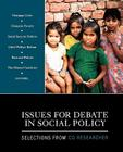 Issues for Debate in Social Policy: Selections from CQ Researcher Cover Image