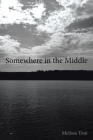 Somewhere in the Middle Cover Image