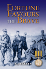 Fortune Favours the Brave: The Battles of the Hook Korea,1952-1953 Cover Image