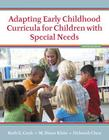 Adapting Early Childhood Curricula for Children with Special Needs, Enhanced Pearson Etext with Loose-Leaf Version -- Access Card Package Cover Image