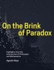 On the Brink of Paradox: Highlights from the Intersection of Philosophy and Mathematics Cover Image