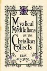 Mystical Meditations on the Christian Collects Cover Image