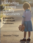 Conducting Parenting Capacity Assessments Cover Image
