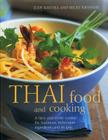 Thai Food and Cooking: A Fiery and Exotic Cuisine: The Traditions, Techniques, Ingredients and Recipes Cover Image