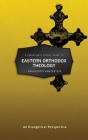 A Christian's Pocket Guide to Eastern Orthodox Theology: An Evangelical Perspective (Pocket Guides) Cover Image