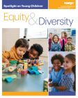 Spotlight on Young Children: Equity and Diversity Cover Image