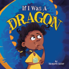 If I Was a Dragon Cover Image