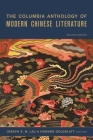 The Columbia Anthology of Modern Chinese Literature (Modern Asian Literature) Cover Image