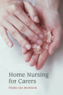 Home Nursing for Carers Cover Image