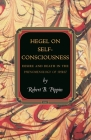 Hegel on Self-Consciousness: Desire and Death in the Phenomenology of Spirit Cover Image