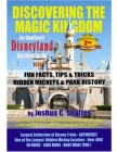 Discovering the Magic Kingdom: An Unofficial Disneyland Vacation Guide (Enhanced 2nd Edition) Cover Image