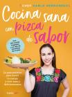 Comida sana con pizca de sabor: Una guía práctica para nutrir tu cuerpo y vivir / Healthy Cooking with a Pinch of Flavor Cover Image