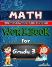 Math Workbook for Grade 3 - Multiplication and Division - Color Edition: Grade 3 Activity Book, Multiplication and Division Workbooks for 3rd Grade, 3 Cover Image