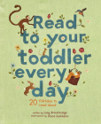 Read To Your Toddler Every Day: 20 folktales to read aloud Cover Image