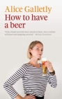 How to Have a Beer (The Ginger Series) Cover Image