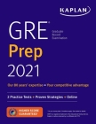 GRE Prep 2021: 2 Practice Tests + Proven Strategies + Online (Kaplan Test Prep) Cover Image
