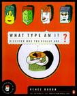 What Type Am I?: Discover Who You Really Are Cover Image