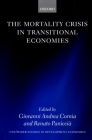 The Mortality Crisis in Transitional Economies (Wider Studies in Development Economics) Cover Image