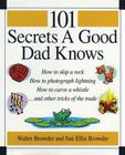 101 Secrets a Good Dad Knows Cover Image