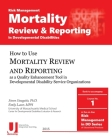Mortality Review and Reporting in Developmental Disabilities Cover Image
