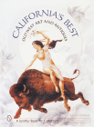 California's Best: Old West Art and Antiques (Schiffer Book for Collectors) Cover Image