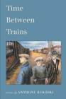 Time Between Trains Cover Image