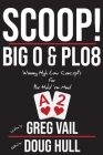 Scoop!: Big O and PLO8: Winning High Low Concepts for the Hold'em Mind Cover Image