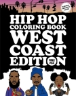 Hip Hop Coloring Book: West Coast Edition Cover Image