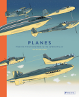 Planes: From the Wright Brothers to the Supersonic Jet Cover Image