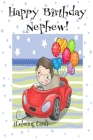 HAPPY BIRTHDAY NEPHEW! (Coloring Card): (Personalized Birthday Card for Boys): Inspirational Messages & Images! Cover Image