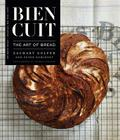Bien Cuit: The Art of Bread (Features an Exposed Spine) Cover Image