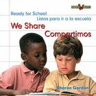 We Share/Compartimos (Bookworms: Ready for School) Cover Image