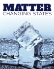 Matter Change States (Science Alliance) Cover Image